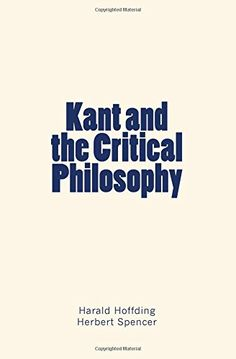 Kant and the Critical Philosophy by Harald Hoffding http://www.amazon.com/dp/1530513375/ref=cm_sw_r_pi_dp_3nA8wb0NC7HMP