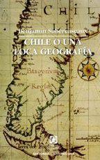 #Libro chile o una loca geografia de benjamin subercaseaux