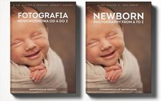 "HOT book for newborn photographers ""Newborn photography from A to Z""! Authors: Alina Placzek & Greg Moment. More at: www.newbornsession.com"
