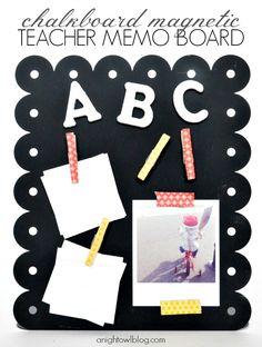 Back to School – Chalkboard Magnetic Teacher Memo Board  with ANightOwlBlog.com