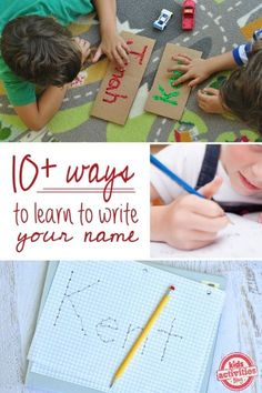 10 ways to learn to write your name. Yes!!! Best 'writing' ideas I've seen in a long time!!!