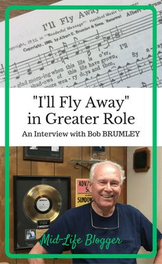 """An interview with Bob Brumley of Brumley Music about his father, Albert E. Brumley's, song """"I'll Fly Away"""" role in Greaterthemovie"""