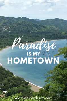 I moved to Costa Rica with my family when I was 8 years old. I wasn't sure  I'd ever leave. But, after moving to the US and Canada and starting up a  travel blog, here's my reflection on being raised in Paradise.