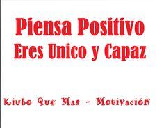 Piensa Positivo - Eres Unico  y capaz  - Motivacion Diaria - Dey Palenci...