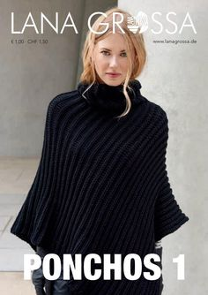 knitting lala berlin patterens along Crochet Poncho, Love Crochet, Crochet Lace, Knitting Magazine, Crochet Magazine, Crochet Stitches Patterns, Knitting Patterns, Knitting Books, Cute Fall Outfits