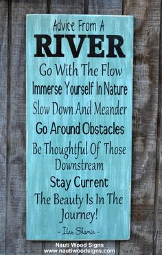 River Sign - Advice From A River - River House Decor - Rustic Wood Signs - Cabin Plaque - Wooden Housewarming River Gift - Sayings Quotes on Wood - Inspirational House Rules