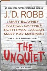 The Unquiet  by J.D. Robb