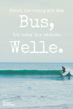 Surf quotes || Surfen || Sprüche || Surfing || Zitate || lustig || Welle || wave