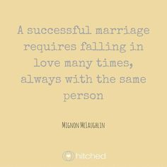 """A successful marriage requires falling in love many times, always with the same person."" This quote is the perfect piece of wisdom for a father of the bride speech. #fatherofthegroomspeech"