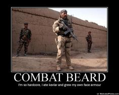 recognize the beard, respect the beard and FEAR the BEARD