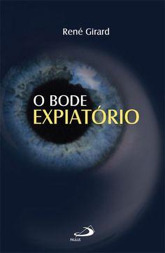 Capa: Dhan de Oliveira (Anderson Daniel)  http://www.paulus.com.br/loja/o-bode-expiatorio_p_1326.html