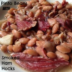 On the Menu Today~  Pinto Beans with Smoked Ham Hocks {Slow Cooker}   This is another recipe using Smoked Ham Hocks.  Smoked Ham Hocks aree...