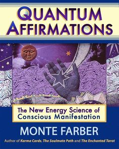 Quantum Affirmations by Monte Farber.