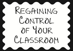 If your classroom is getting a bit rowdy and you want to get them back in line - this is the post to read!
