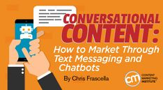 What you should know about how to market through text messaging and chatbots – Content Marketing Institute