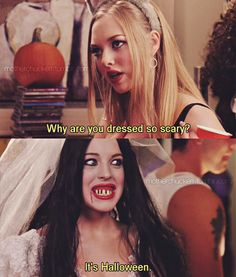 Halloween is that one time of the year that a girl can dress like a slut and no one can judge her