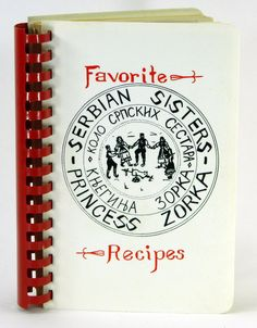 Serbian Sisters Princess Zorka, Favorite Recipes Ethnic Cook Book, South Chicago 21806 by JacksonsMarket on Etsy