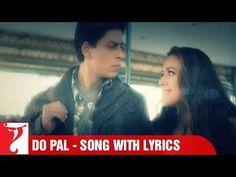 "Lyrical: ""Do Pal"" - Full Song with Lyrics - Veer-Zaara"
