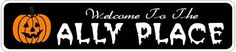 ALLY PLACE Lastname Halloween Sign - 4 x 18 Inches by The Lizton Sign Shop. $12.99. Predrillied for Hanging. Great Gift Idea. Aluminum Brand New Sign. 4 x 18 Inches. Rounded Corners. ALLY PLACE Lastname Halloween Sign 4 x 18 Inches - Aluminum personalized brand new sign for your Autumn and Halloween Decor. Made of aluminum and high quality lettering and graphics. Made to last for years outdoors and the sign makes an excellent decor piece for indoors. Great for the porch or e...