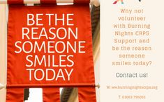 Volunteers Needed for Burning Nights CRPS Support charity - Why not volunteer with Burning Nights CRPS Support and be the reason someone smiles today?