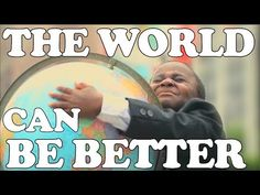 The World Can be Better a musical reminder from Kid President. Buy it on iTunes to help the homeless, learn more at the end of the video!!