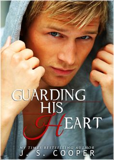 Guarding His Heart (Forever Love #5) Out 04/10/2014