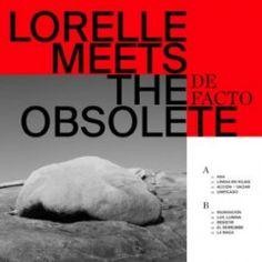 Primer disco grande de De Facto de Lorelle Meets the Obsolete Eddy Current, The Outer Limits, Mexico Style, Album Releases, Lp Vinyl, The Conjuring, Album Covers, Meet, Songs