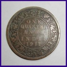 1911 One Quarter Anna - Bronze Coin - George V King - British India Old Coins For Sale, Sell Old Coins, Coin Prices, Anna, British, Bronze, Indiana, Muslim, Notes