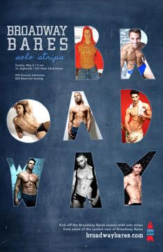 """Broadway Bares """"Solo Strips"""" May 6, 2012"""