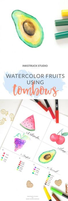 Watercolor fruit tutorial with Tombow brush pens - Inkstruck Studio for Dawn Nicole Designs Tombow Markers, Brush Pen Art, Watercolor Brush Pen, Tombow Dual Brush Pen, Watercolor Fruit, Watercolor Painting Techniques, Watercolour Tutorials, Painting Tips, Brush Markers