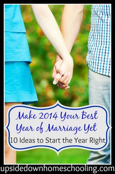 Make 2014 Your Best Year of Marriage Yet: 10 Ideas to Start the Year Right
