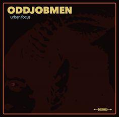 Oddjobmen - Urban Focus 4/5 Sterne