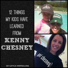 12 Things my kids have learned from Kenny  Chesney  In this article, one mom and educator shares why she believes it is okay for your children to listen to YOUR music. With funny videos and fantastic quotes included.