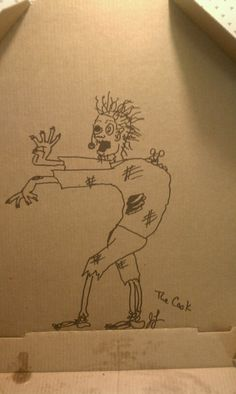 "A picture of the pizza box my friend had delivered.  Where it said, ""do you have any special instructions for the driver?""  She said draw a zombie in the box, haha."
