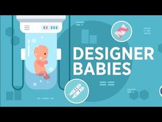 Designer Babies: The Science and Ethics of Genetic Engineering Research Writing, Gene Therapy, Service Awards, Get Tickets, Continuing Education, Biotechnology, Baby Design, Cute Illustration, Genetics
