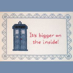 It's Bigger on the Inside - Doctor Who Inspired Cross-stitch Pattern. $4.00, via Etsy.