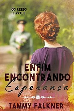 Enfim encontrando esperança (Os irmãos Reed Livro 5) por Tammy Falkner, http://www.amazon.com.br/dp/B018FHOJO2/ref=cm_sw_r_pi_dp_WsKNwb1WJF5PK