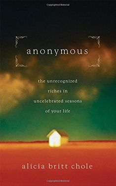 Anonymous: Jesus' hidden years...and yours by Alicia Britt Chole http://www.amazon.com/dp/0785298398/ref=cm_sw_r_pi_dp_amZcvb1GA20GA