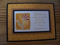 and yet another..... Stampin Up - All I Have Seen
