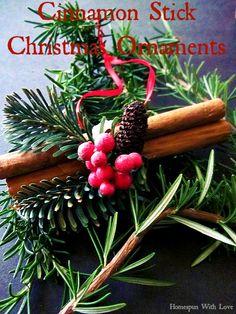 Cinnamon Stick Christmas Ornaments ~ Homespun With Love