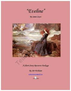 """Eveline"" by James Joyce - A 68 Paged Short Story Companion Package from SWebster Classroom Resources on TeachersNotebook.com -  (68 pages)  - Welcome to my Short Story Resource Package for �Eveline� by James Joyce. This package is designed to contain everything a teacher would need to teach this short story, as well as dozen of pages of resources to help with your short story unit in general. T"