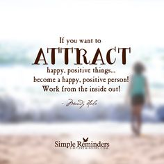 Attracting everything positive