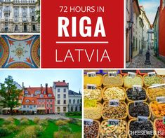 How to Spend 72 Hours in Riga, Latvia