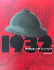 1932 - Imagens de uma Revolução  Villa,Marco Antonio Imprensa Oficial SP https://www.blogdovilla.com.br/politica-no-brasil/entenda-a-importancia-da-revolucao-constitucionalista-de-1932/