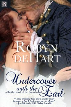 Undercover with the Earl by Robyn DeHart This is book 1 in the Brotherhood of the Sword series. The Earl of Summersby has bee. Free Books To Read, Free Books Online, Books To Read Online, Read Books, Historical Romance Books, Romance Novels, Romance Art, Brotherhood Books, Cool Books