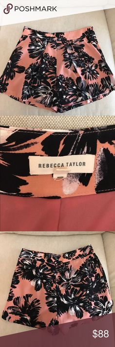NWOT Rebecca Taylor Floral Silk Shorts NWOT. Fully lined. Zip and hook on side. Shell (outer layer of shorts) is 100 percent Silk. Have pockets. Waist is approximately 31 inches. Rebecca Taylor Shorts