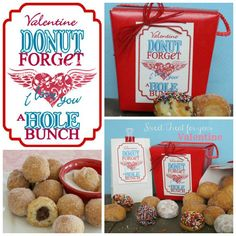 Love this for my Valentine - Donut Holes! Chg for class; small pkg w/ donut forget you're a great friend My Funny Valentine, Valentines Day Food, Valentine Day Love, Valentine Crafts, Holiday Crafts, Holiday Fun, Printable Valentine, Happy Hearts Day, Look At You