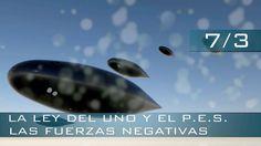 LA LEY DEL UNO Y EL PROGRAMA ESPACIAL SECRETO:  LAS FUERZAS NEGATIVAS - ...