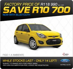 Save R10 700 on the Ford Figo 1.4 Ambiente - now R118 990. While stocks last!
