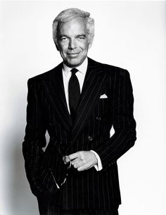 Ralph Lauren (born Ralph Lipschitz, October is an American fashion designer and business executive; best known for his Polo Ralph Lauren clothing brand. Sharp Dressed Man, Well Dressed Men, Ralph Lauren Style, Polo Ralph Lauren, Anna Wintour, Best Fashion Designers, Giorgio Armani, Cool Style, My Style